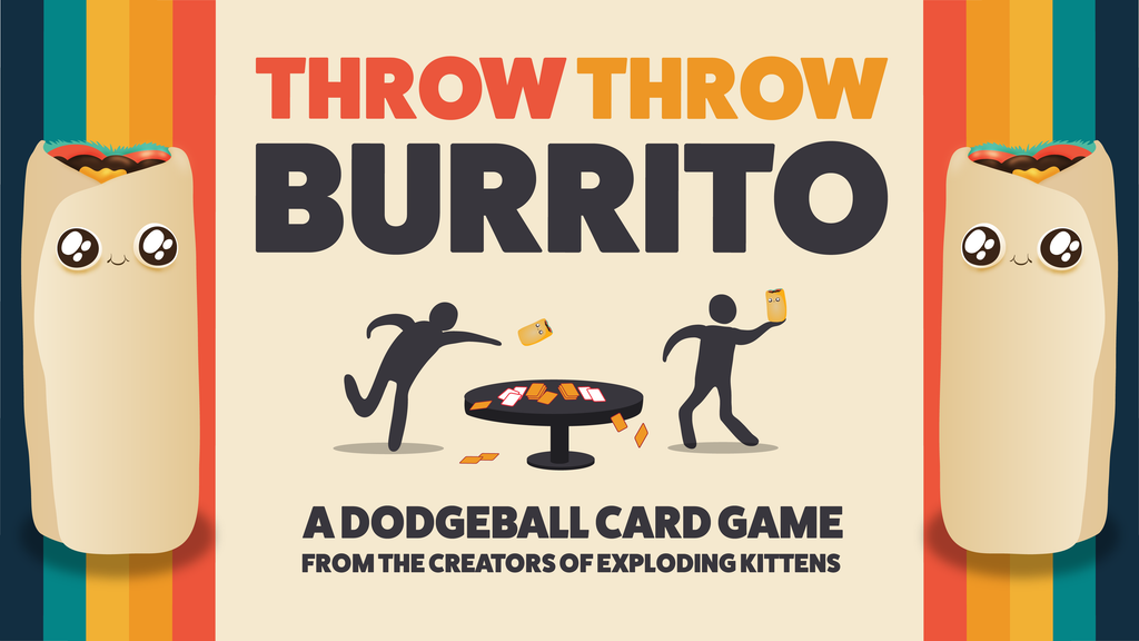 Throw Throw Burrito Kickstarter Review